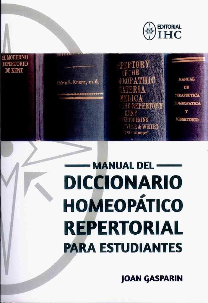 Portada del libro 9788461738991 Manual del Diccionario Homeopatico Repertorial para Estudiantes