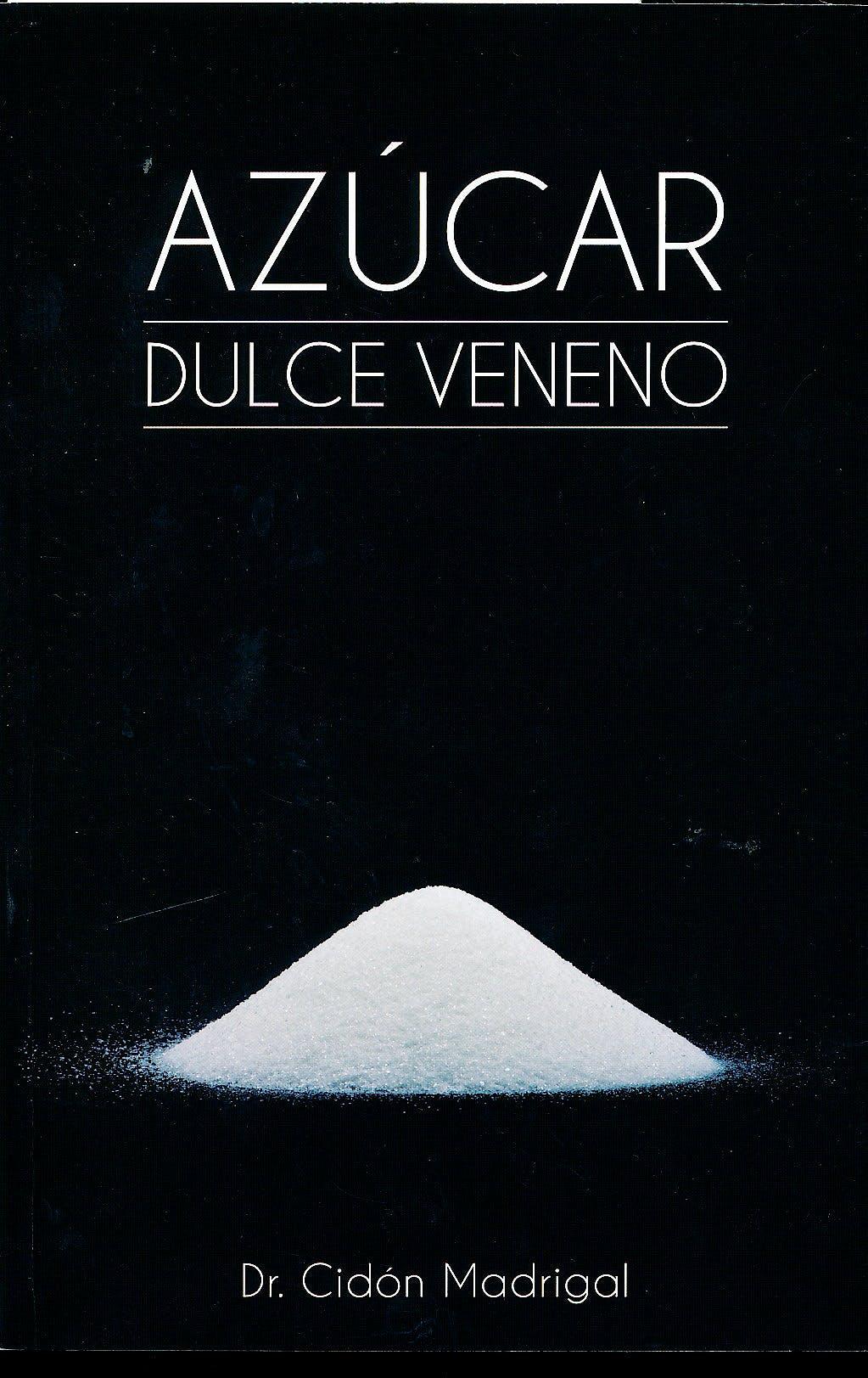 Portada del libro 9788461739349 Azúcar Dulce Veneno