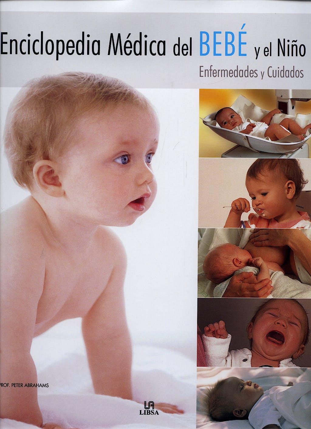 Portada del libro 9788466215503 Enciclopedia Medica del Bebe y el Niño. Enfermedades y Cuidados