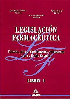 Portada del libro 9788466501927 Legislacion Farmaceutica, Vol. 1