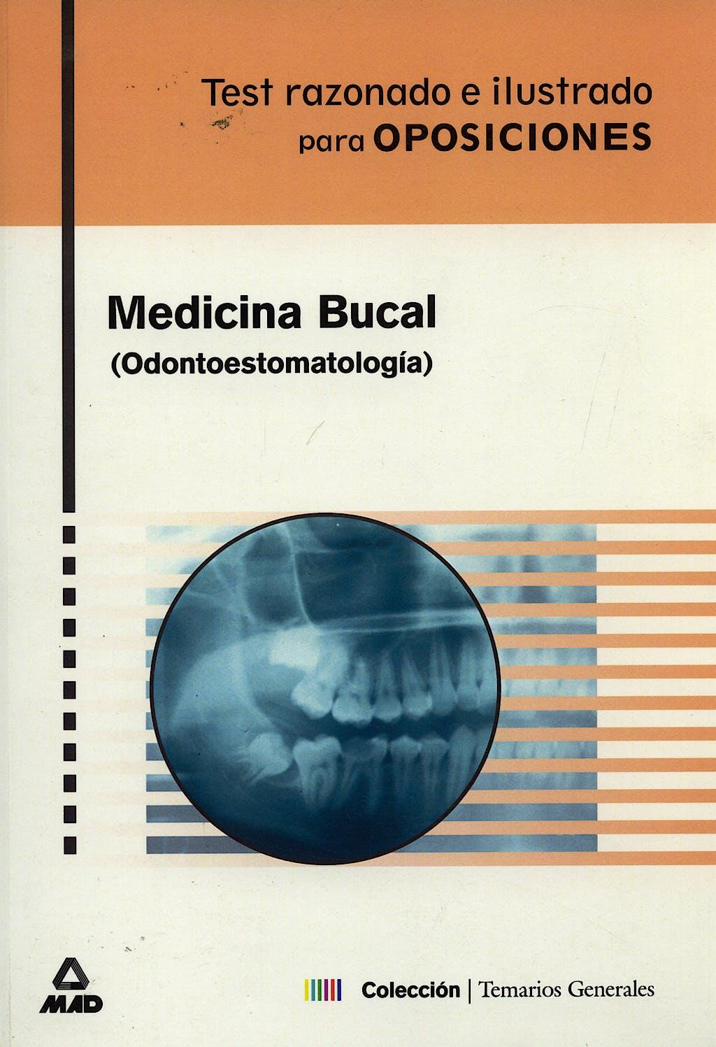 Portada del libro 9788466512817 Test Razonado e Ilustrado para Oposiciones: Medicina Bucal (Odontoestomatología)