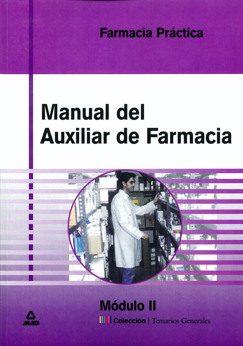 Portada del libro 9788466529235 Manual de Auxiliar de Farmacia. Módulo 2. Farmacia Practica
