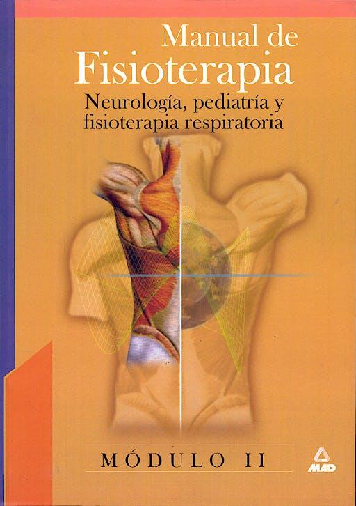 Portada del libro 9788466538336 Manual de Fisioterapia, Modulo 2: Neurologia, Pediatria y Fisioterapia Respiratoria
