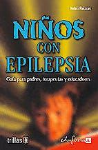 Portada del libro 9788466541749 Niños con Epilepsia: Guia para Padres, Terapeutas y Educadores