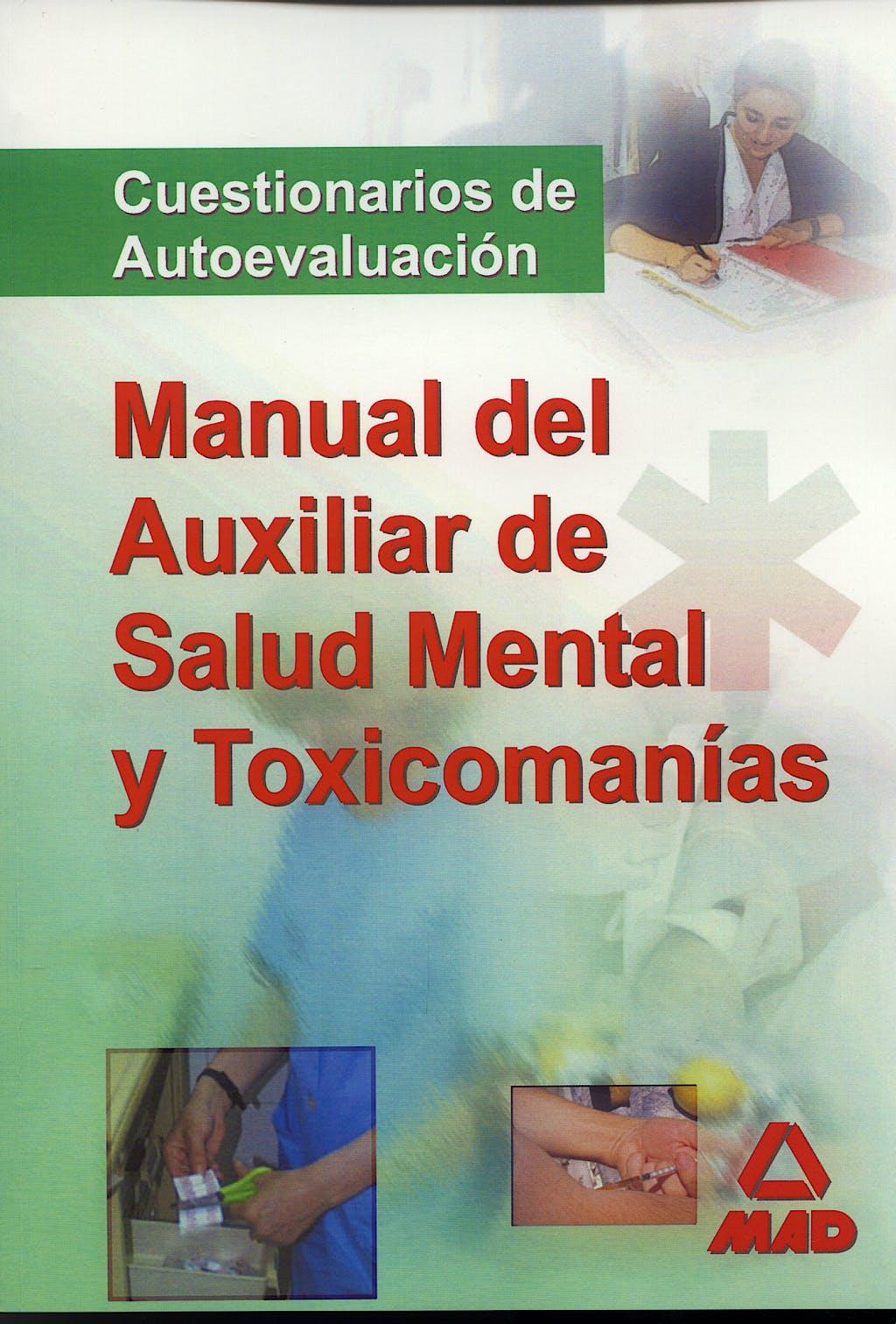 Portada del libro 9788466569385 Manual del Auxiliar de Salud Mental y Toxicomanías. Test