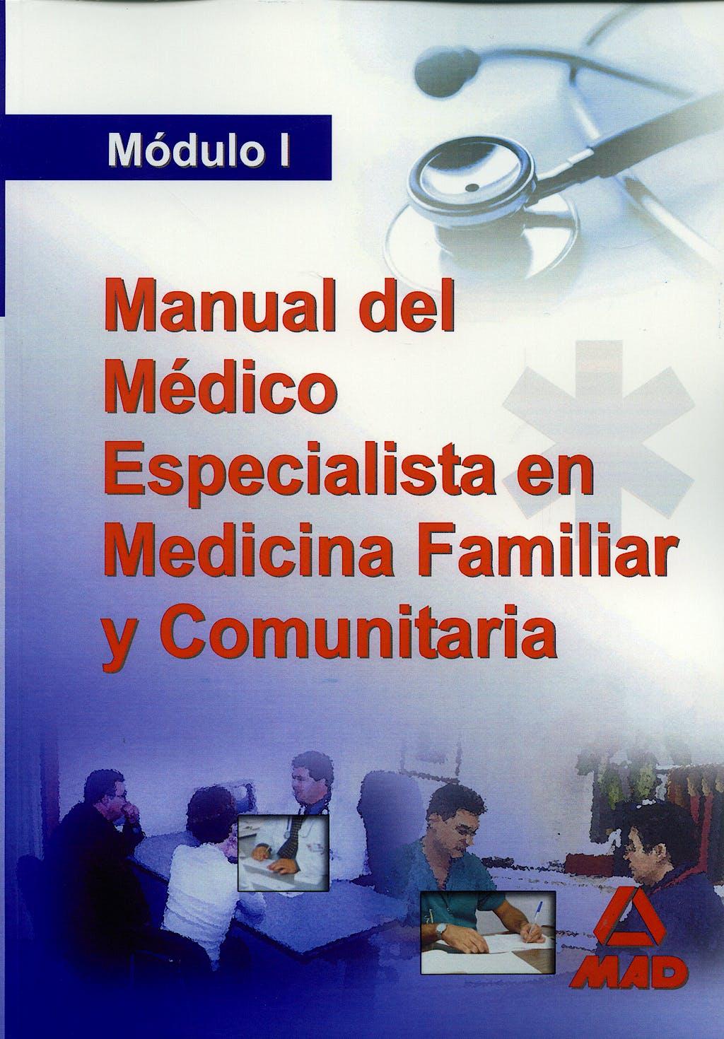 Portada del libro 9788466570855 Manual del Medico Especialista en Medicina Familiar y Comunitaria (I)