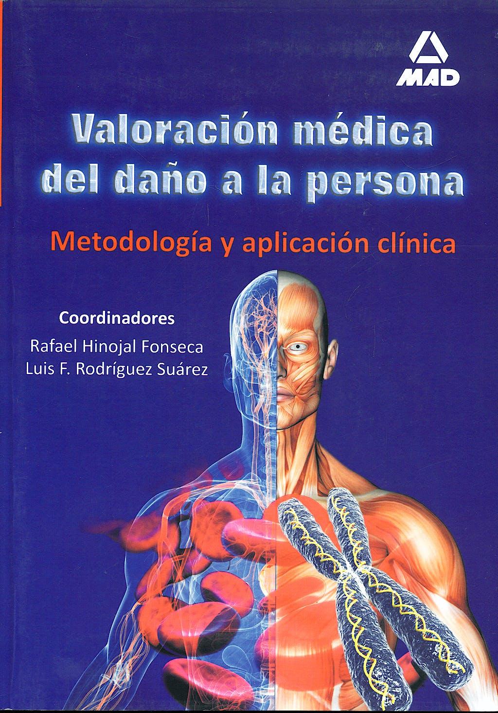 Portada del libro 9788466597364 Valoracion Medica del Daño a la Persona. Metodologia y Aplicacion Clinica