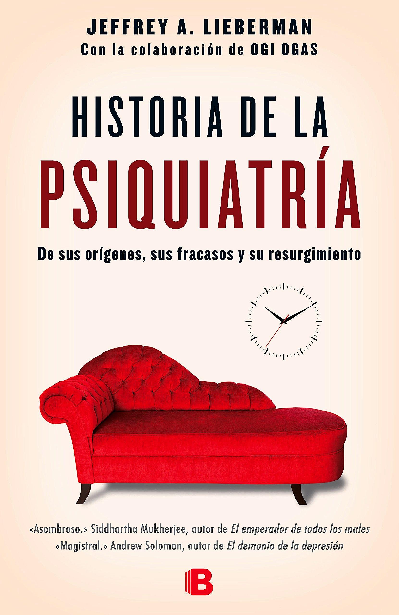 Portada del libro 9788466658317 Historia de la Psiquiatría. De sus Orígenes, sus Fracasos y su Resurgimiento