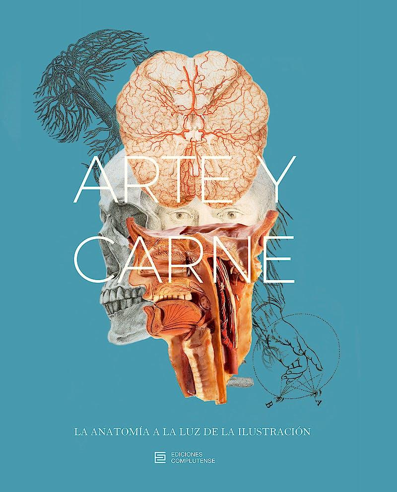 Portada del libro 9788466935159 Arte y Carne. la Anatomia a la Luz de la Ilustracion