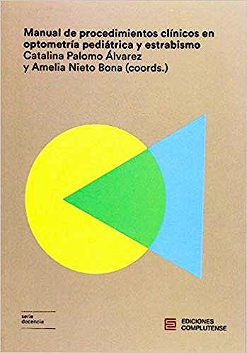 Portada del libro 9788466935333 Manual de Procedimientos Clínicos en Optometría Pediátrica y Estrabismo