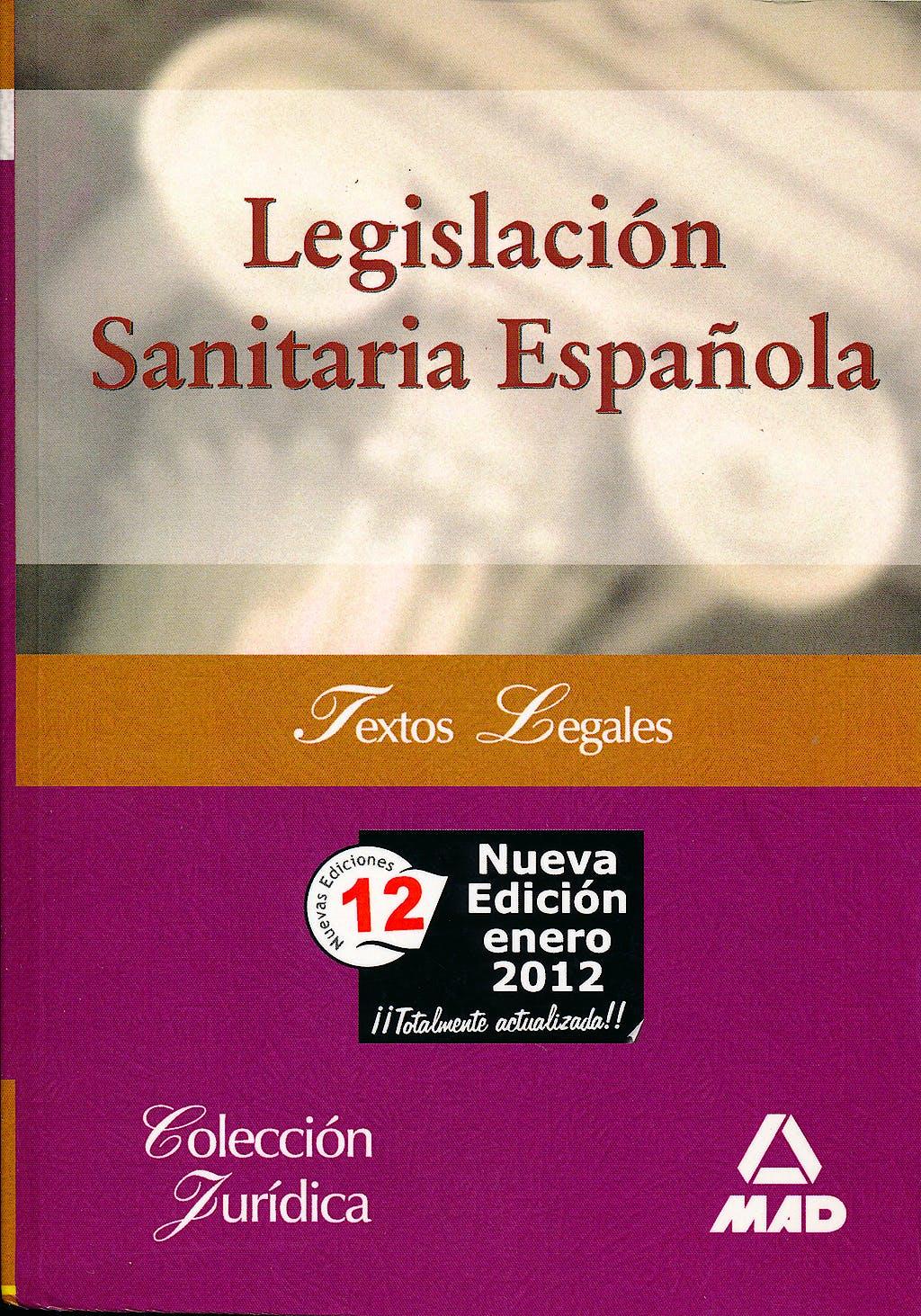 Portada del libro 9788467600421 Legislacion Sanitaria Española