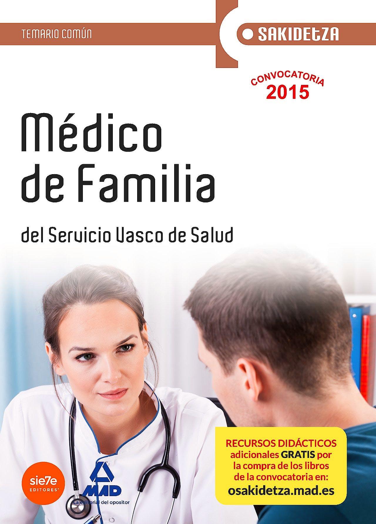 Portada del libro 9788467608229 Medico de Familia Servicio Vasco de Salud-Osakidetza. Temario Comun