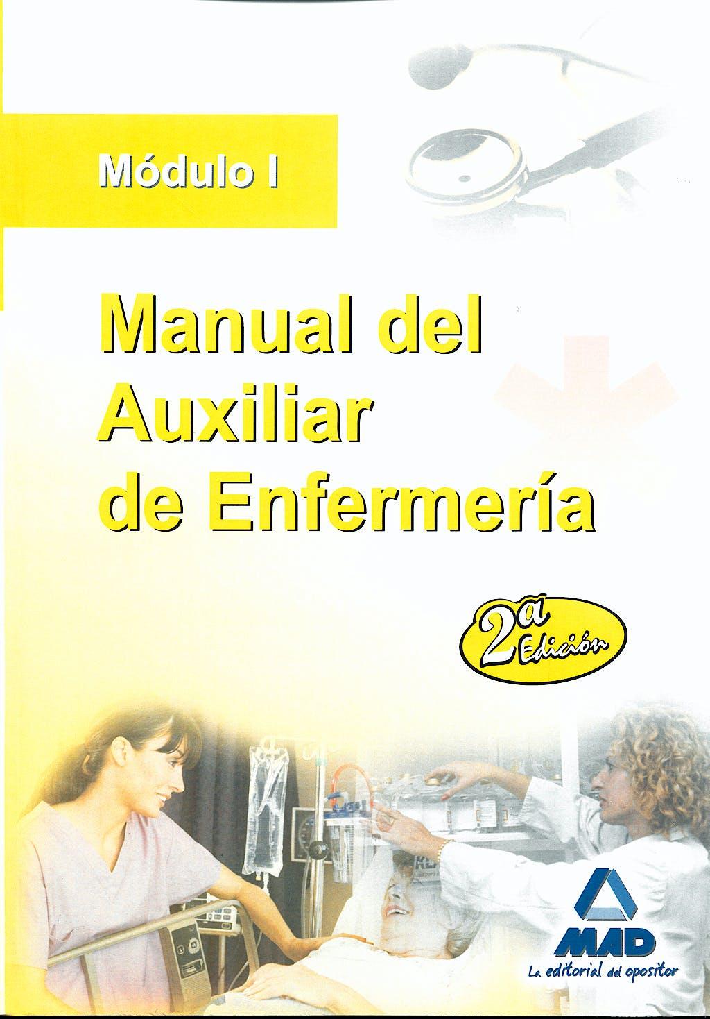 Portada del libro 9788467608526 Manual del Auxiliar de Enfermeria. Modulo I