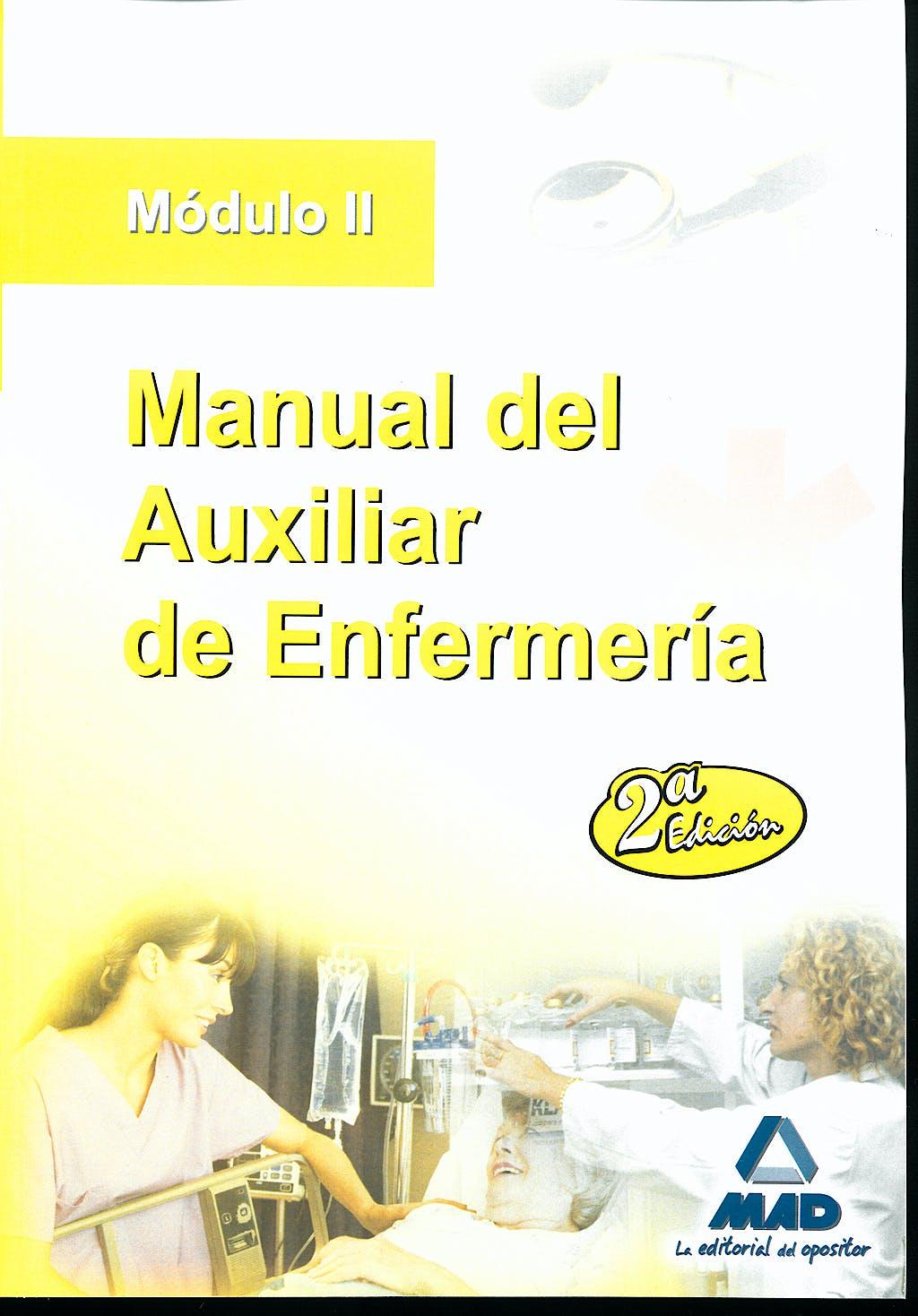 Portada del libro 9788467608533 Manual del Auxiliar de Enfermeria. Modulo II