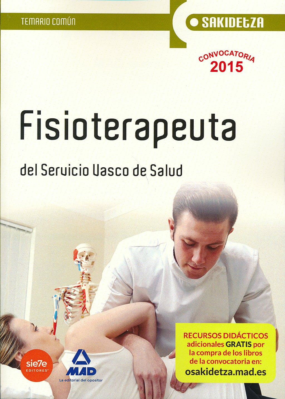 Portada del libro 9788467608687 Fisioterapeuta del Servicio Vasco de Salud-Osakidetza. Temario Comun
