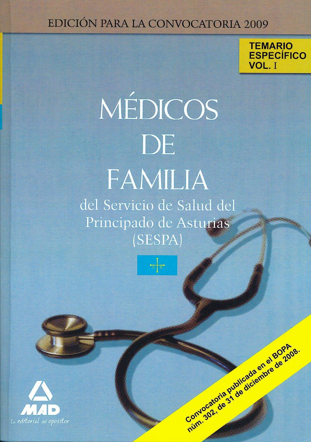 Portada del libro 9788467612981 Medicos de Familia del Servicio de Salud del Principado de Asturias (Sespa). Temario Especifico, Vol. I