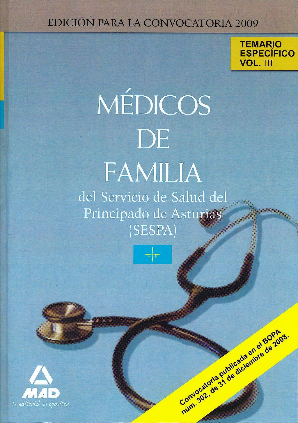 Portada del libro 9788467613001 Medicos de Familia del Servicio de Salud del Principado de Asturias (Sespa). Temario Especifico, Vol. III