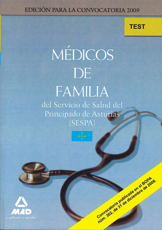 Portada del libro 9788467613902 Medicos de Familia del Servicio de Salud del Principado de Asturias (Sespa). Test del Temario Especifico