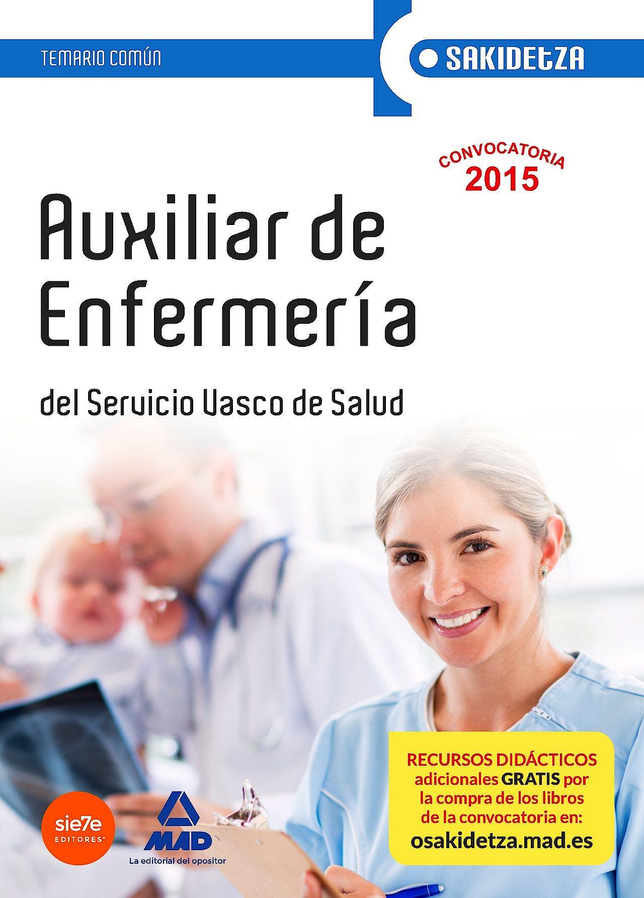 Portada del libro 9788467614619 Auxiliar de Enfermeria Servicio Vasco de Salud-Osakidetza. Temario Comun