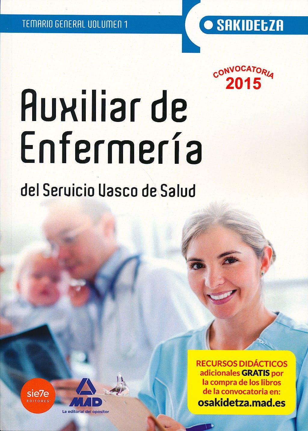 Portada del libro 9788467614633 Auxiliar de Enfermeria del Servicio Vasco de Salud-Osakidetza. Temario General, Vol. 1