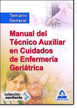 Portada del libro 9788467614916 Manual del Tecnico Auxiliar en Cuidados de Enfermeria Geriatrica