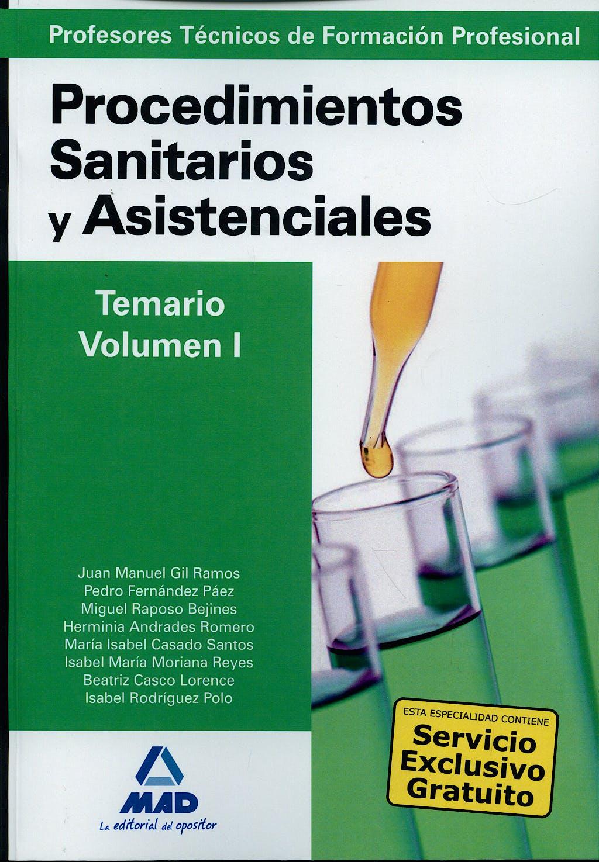 Portada del libro 9788467617276 Profesores Técnicos de Formación Profesional. Procedimientos Sanitarios y Asistenciales. Temario, Vol. I