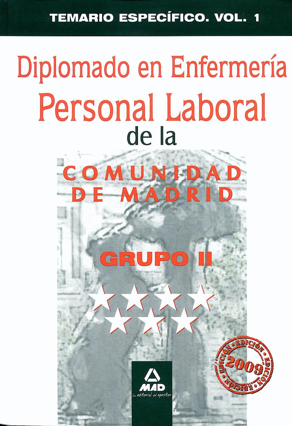 Portada del libro 9788467617832 Diplomado en Enfermeria. Grupo Ii. Personal Laboral de la Comunidad de Madrid. Temario Especifico. Vol 1