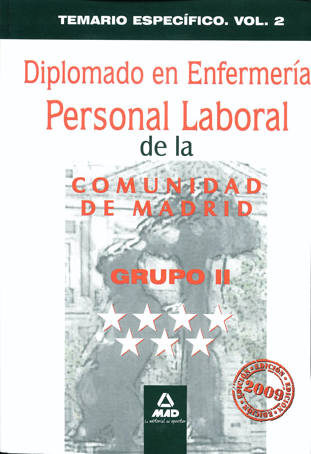 Portada del libro 9788467617849 Diplomado en Enfermeria. Grupo Ii. Personal Laboral de la Comunidad de Madrid. Temario Especifico. Vol 2