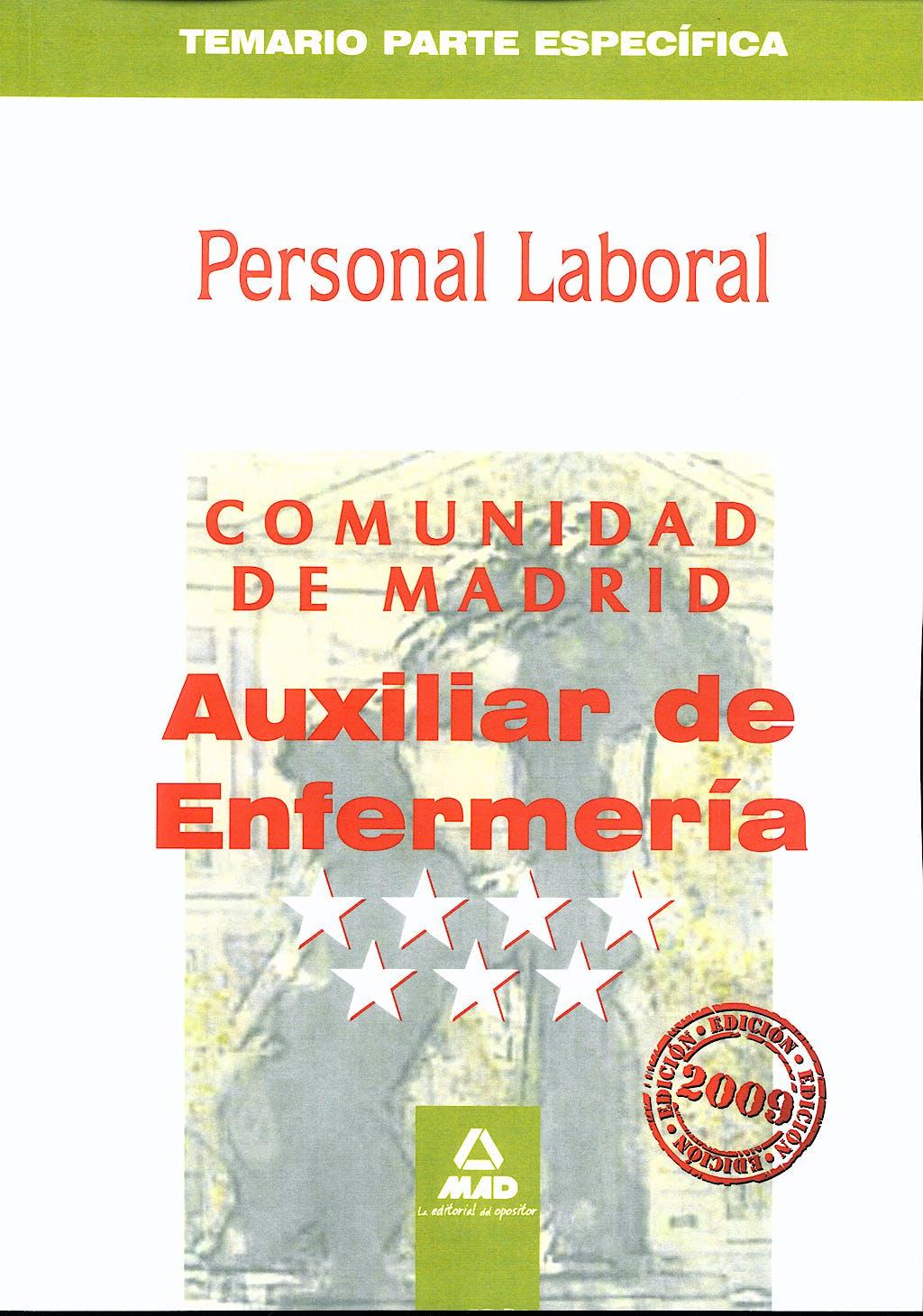 Portada del libro 9788467618419 Personal Laboral de la Comunidad de Madrid. Auxiliar de Enfermeria. Temario Parte Especifica