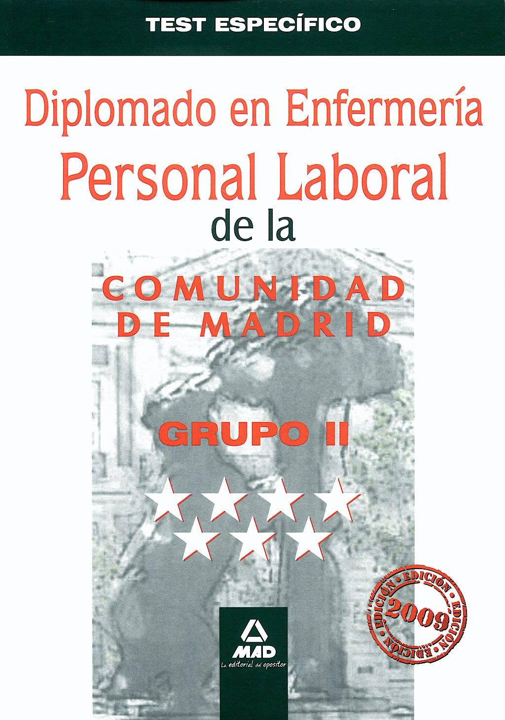 Portada del libro 9788467619119 Diplomado en Enfermeria. Grupo Ii. Personal Laboral de la Comunidad de Madrid. Test Especifico