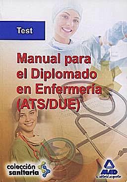 Portada del libro 9788467632484 Test Manual Diplomado en Enfermeria (Ats/due)