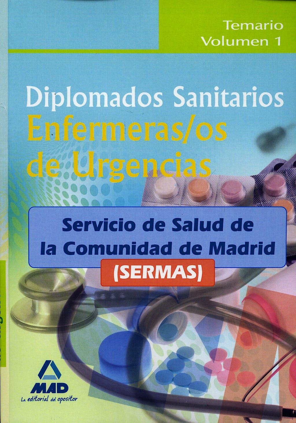 Portada del libro 9788467634631 Diplomados Sanitarios Enfermeras/os de Urgencias, Sermas. Temario Vol. 1