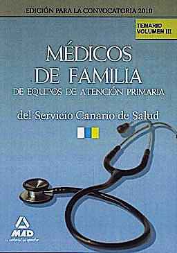 Portada del libro 9788467636956 Medicos de Familia de Equipos de Atencion Primaria del Servicio Canario de Salud. Temario, Vol. III