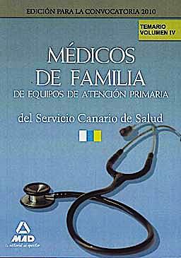 Portada del libro 9788467636963 Medicos de Familia de Equipos de Atencion Primaria del Servicio Canario de Salud. Temario, Vol. IV