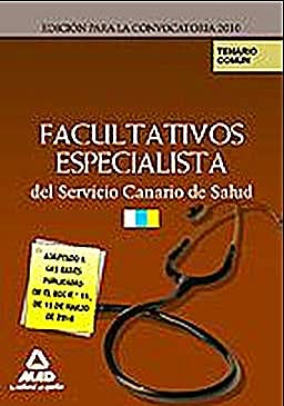 Portada del libro 9788467638042 Facultativos Especialistas del Servicio Canario de Salud. Temario Parte Comun