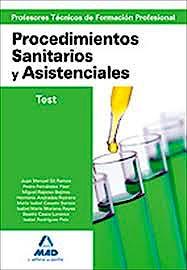 Portada del libro 9788467638554 Profesores Técnicos de Formación Profesional. Procedimientos Sanitarios y Asistenciales. Test
