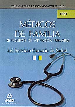 Portada del libro 9788467638561 Medicos de Familia de Equipos de Atencion Primaria del Servicio Canario de Salud. Test
