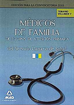 Portada del libro 9788467639797 Medicos de Familia de Equipos de Atencion Primaria del Servicio Canario de Salud. Temario, Vol. V