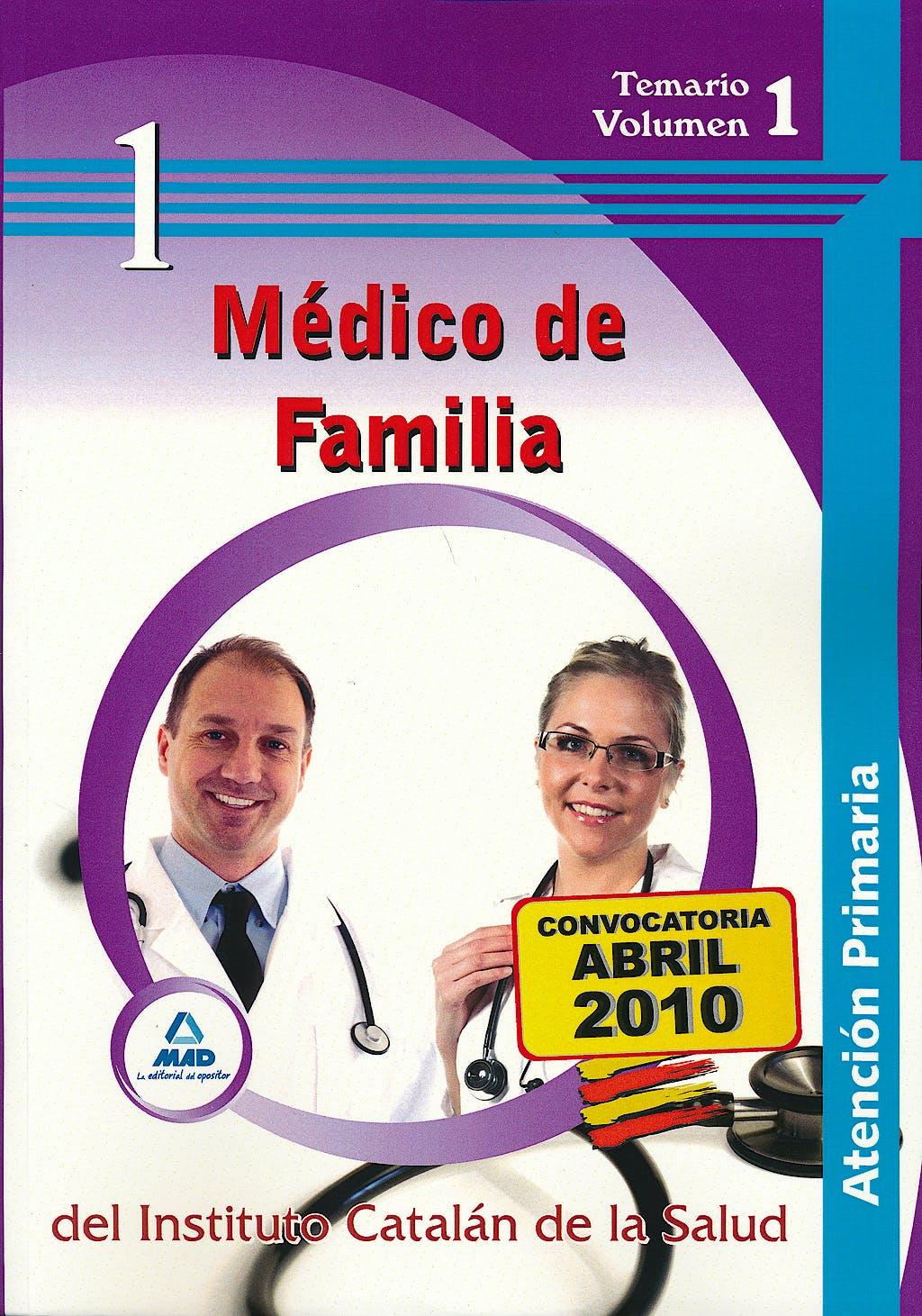 Portada del libro 9788467640823 Medico de Familia de Atencion Primaria del Instituto Catalan de la Salud. Temario Volumen 1