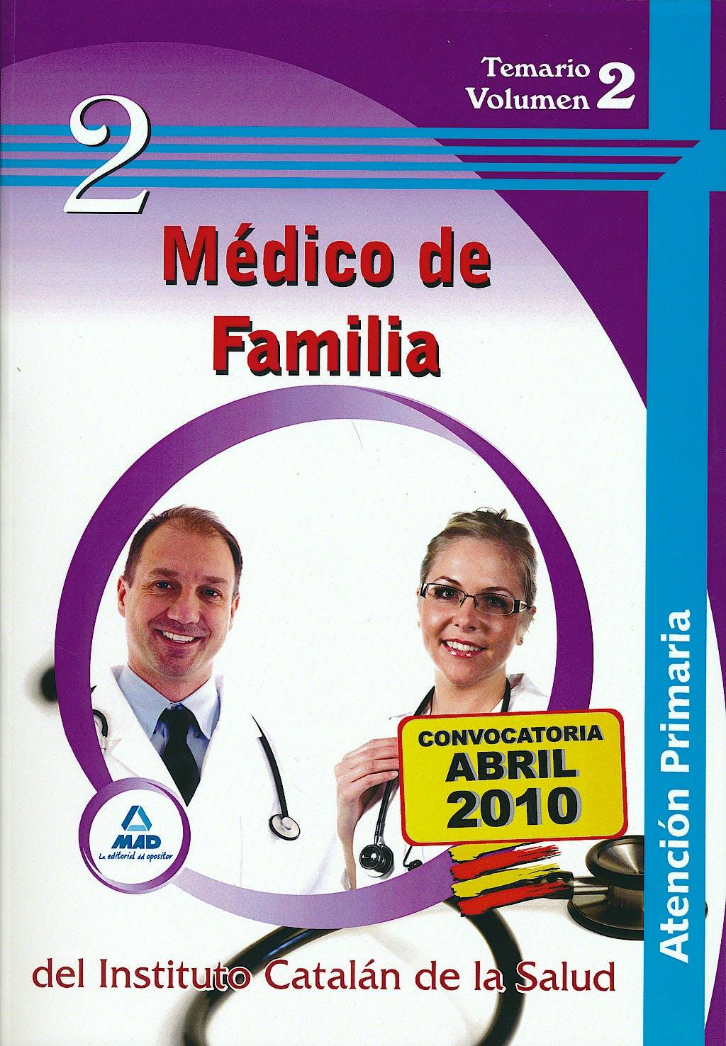 Portada del libro 9788467640830 Medico de Familia de Atencion Primaria del Instituto Catalan de la Salud. Temario Volumen 2
