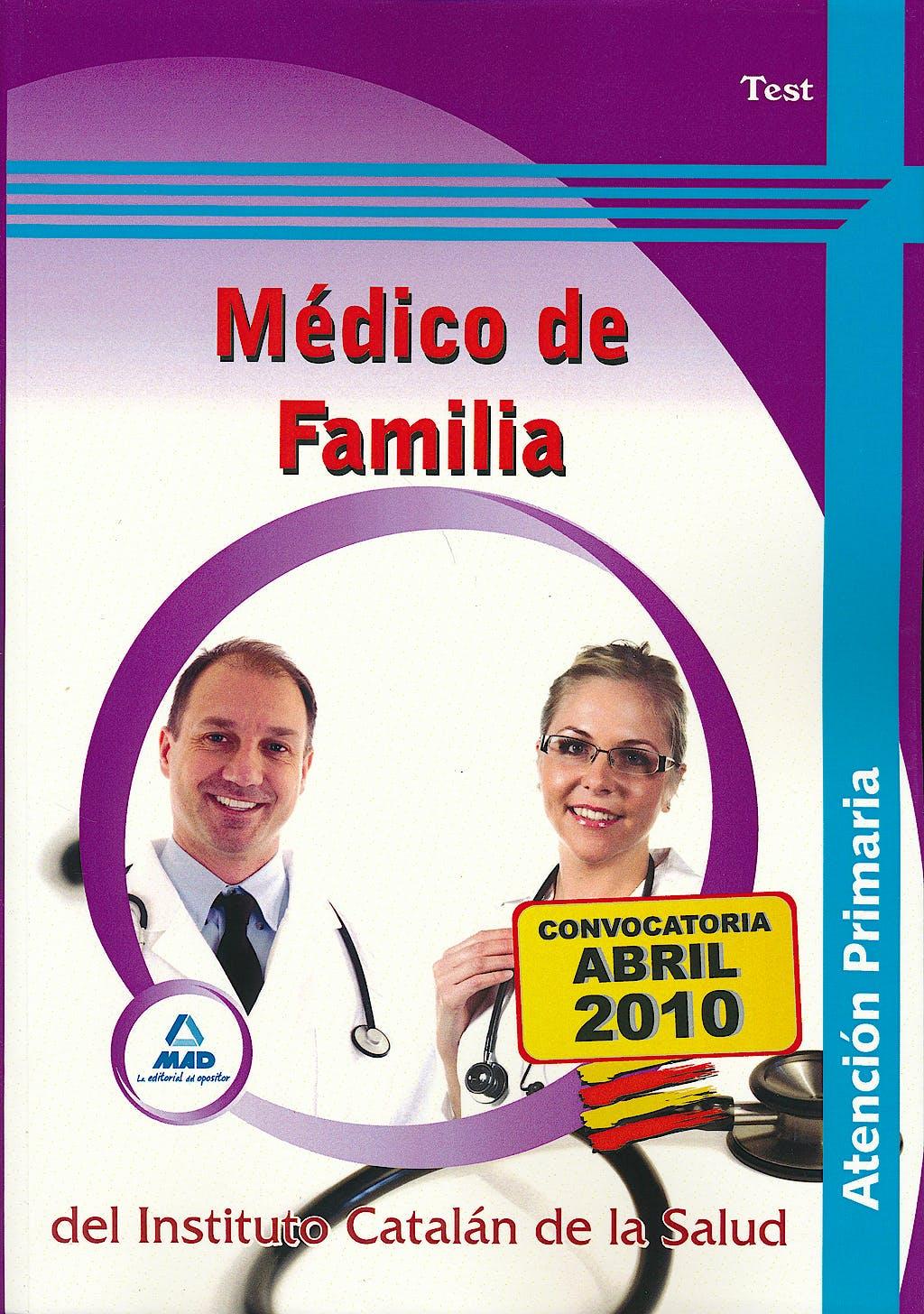Portada del libro 9788467640861 Medico de Familia de Atencion Primaria del Instituto Catalan de la Salud. Test