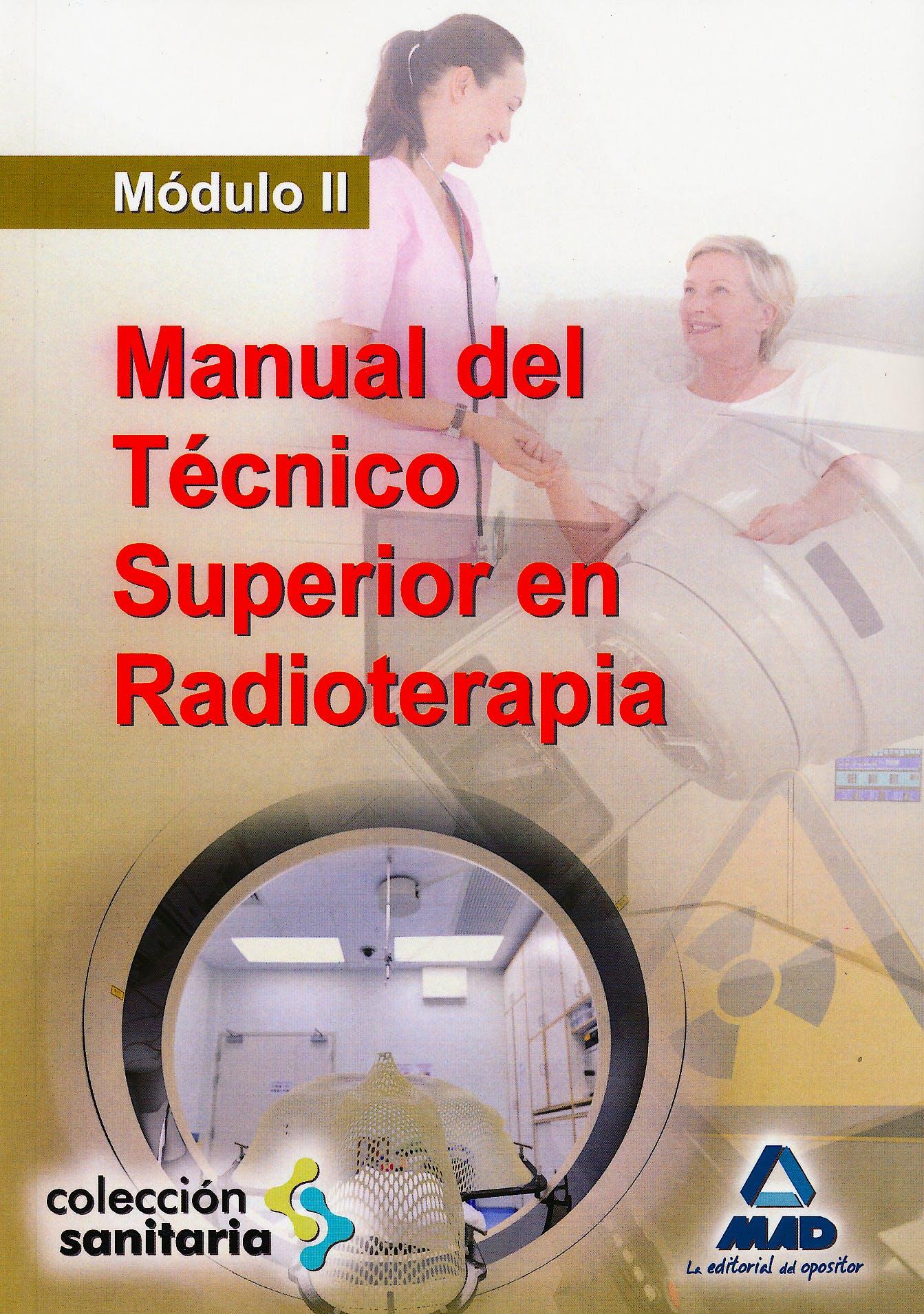 Portada del libro 9788467644234 Manual del Tecnico Superior en Radioterapia. Modulo II