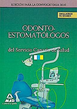 Portada del libro 9788467646443 Odontoestomatólogos del Servicio Canario de Salud. Simulacros de Examen