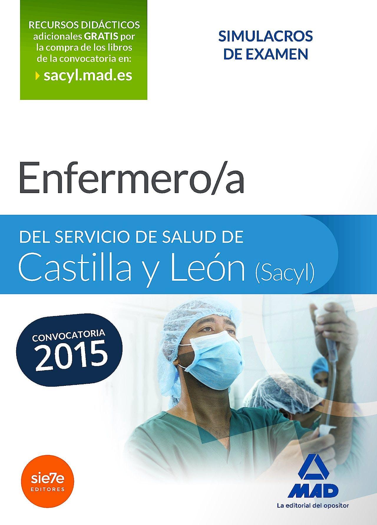 Portada del libro 9788467649581 Enfermero/a del Servicio de Salud de Castilla y Leon (Sacyl). Simulacros de Examen