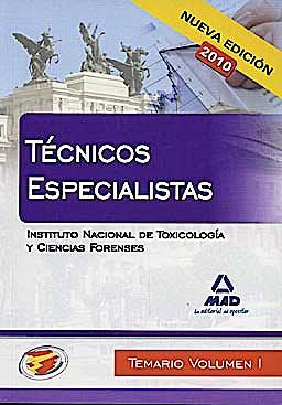 Portada del libro 9788467650181 Tecnicos Especialistas del Instituto Nacional de Toxicologia y Ciencias Forenses. Temario, Vol. I