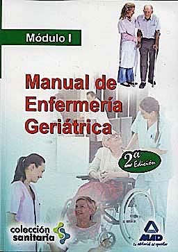 Portada del libro 9788467652307 Manual de Enfermeria Geriatrica. Modulo I