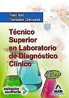 Portada del libro 9788467659511 Técnico Superior en Laboratorio de Diagnóstico Clínico. Test del Temario General