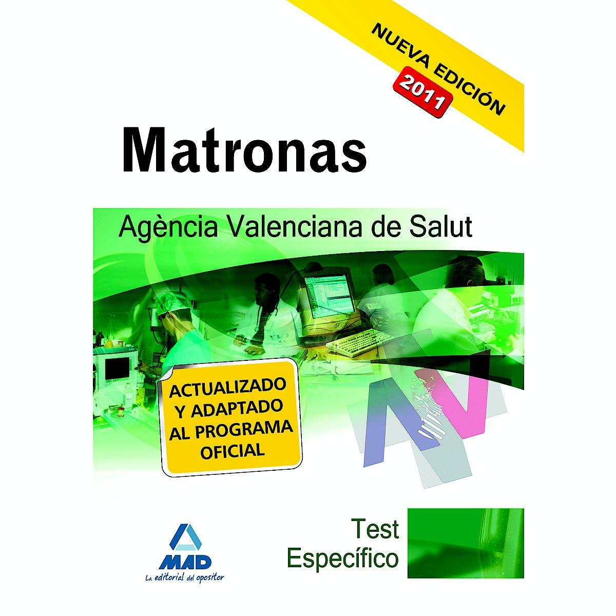 Portada del libro 9788467660012 Matronas Agencia Valenciana de Salut. Test Específico