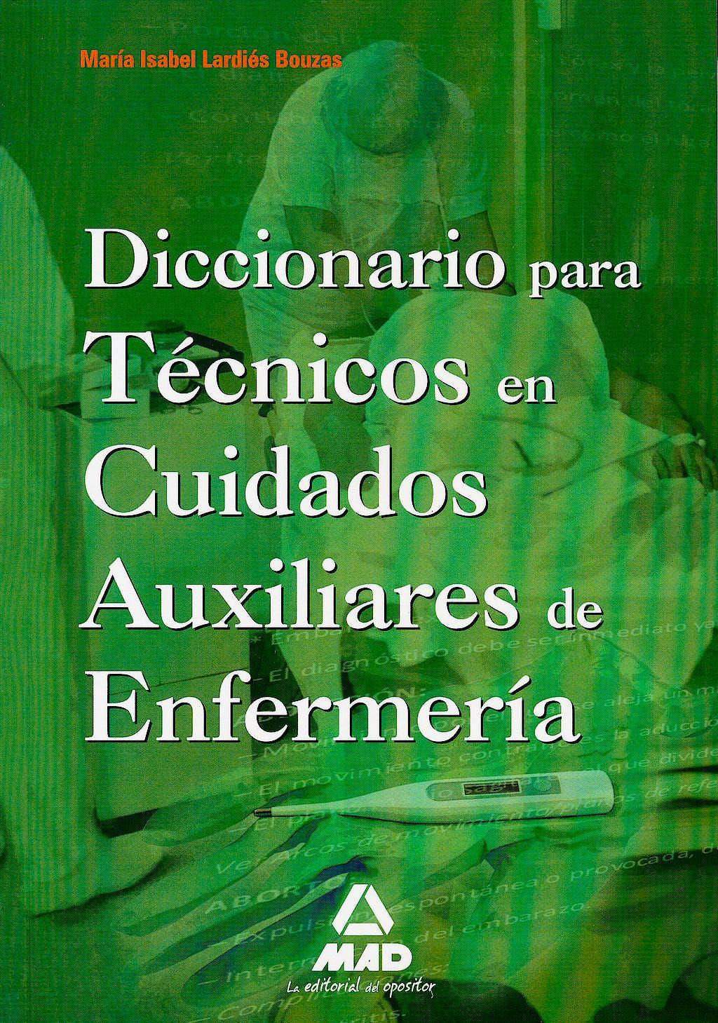 Portada del libro 9788467670134 Diccionario Para Tecnicos en Cuidados Auxiliares De Enfermeria