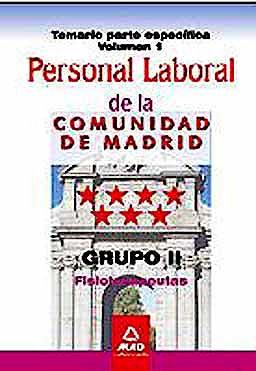 Portada del libro 9788467671711 Personal Laboral de la Comunidad de Madrid. Grupo Ii. Fisioterapeutas. Temario Parte Especifica, Vol. I
